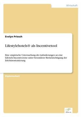 Lifestylehotels(r) ALS Incentivetool (Paperback)