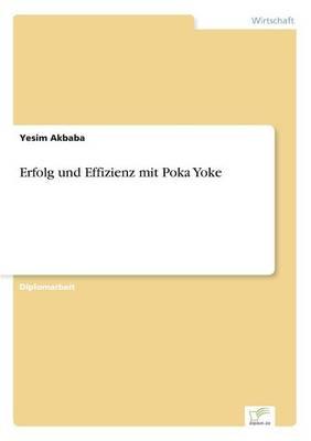 Erfolg Und Effizienz Mit Poka Yoke (Paperback)