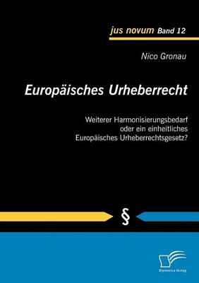 Europ Isches Urheberrecht (Paperback)