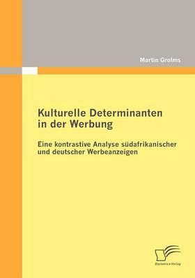 Kulturelle Determinanten in Der Werbung (Paperback)