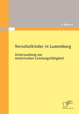 Vorschulkinder in Luxemburg (Paperback)