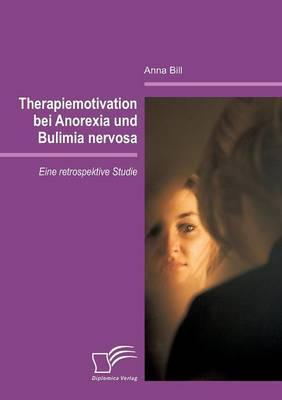 Therapiemotivation Bei Anorexia Und Bulimia Nervosa (Paperback)