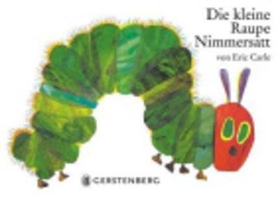 Eric Carle - German: Die kleine Raupe Nimmersatt (Hardback)