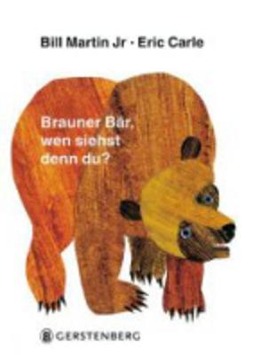 Eric Carle - German: Brauner Bar, wen siehst denn du? (Hardback)
