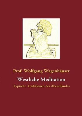 Westliche Meditation (Paperback)