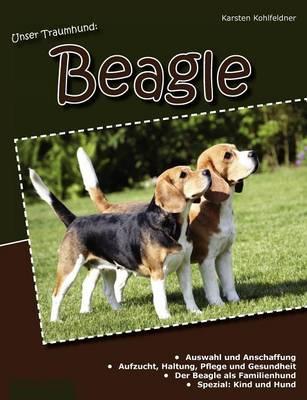 Unser Traumhund: Beagle (Paperback)