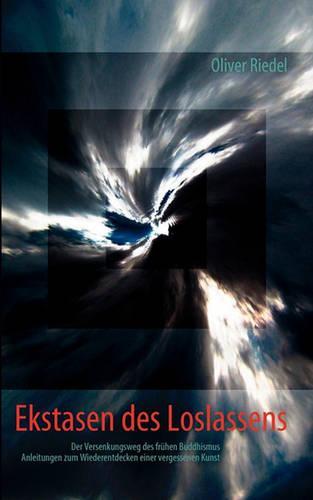 Ekstasen Des Loslassens (Paperback)