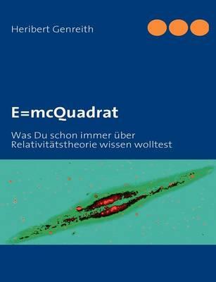 E=mcquadrat (Paperback)