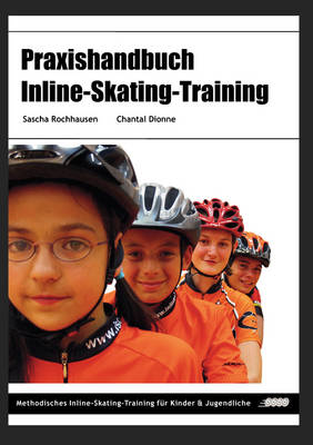 Praxishandbuch Inline-Skating-Training (Paperback)