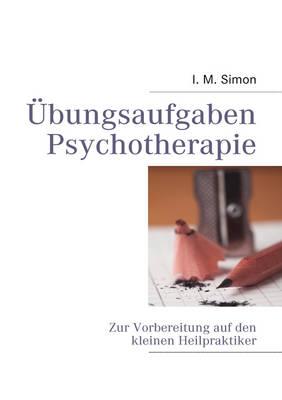 Ubungsaufgaben Psychotherapie (Paperback)