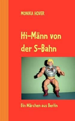 Hi-Mann Von Der S-Bahn (Paperback)