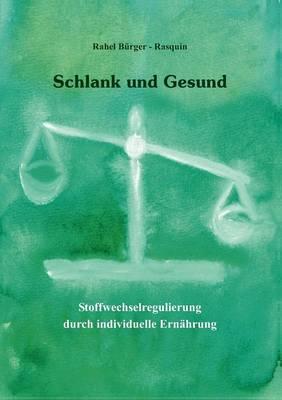 Schlank Und Gesund (Paperback)