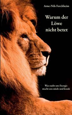 Warum der Loewe nicht betet (Paperback)