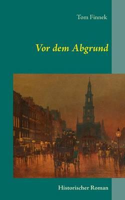VOR Dem Abgrund (Paperback)