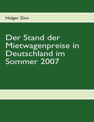 Der Stand Der Mietwagenpreise in Deutschland Im Sommer 2007 (Paperback)