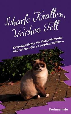 Scharfe Krallen, Weiches Fell (Paperback)