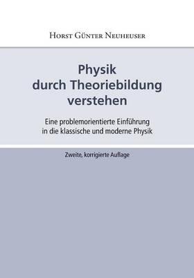 Physik durch Theoriebildung verstehen (Paperback)