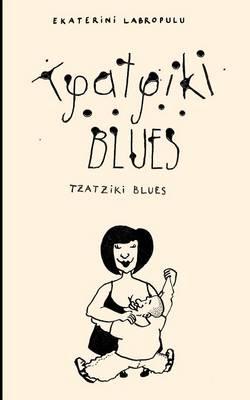 Tzatziki Blues (Paperback)