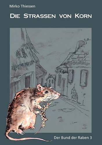 Die Stra En Von Korn (Paperback)