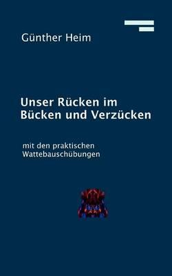 Unser Rucken im Bucken und Verzucken (Paperback)