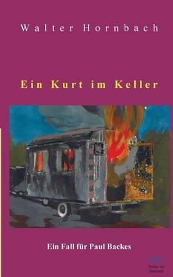 Ein Kurt Im Keller (Paperback)