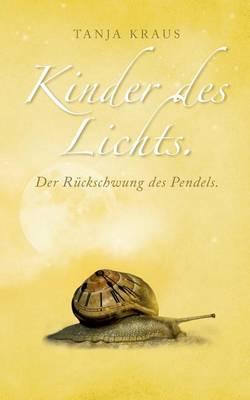 Kinder Des Lichts (Paperback)