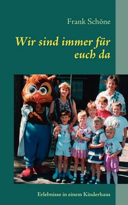 Wir Sind Immer Fr Euch Da (Paperback)