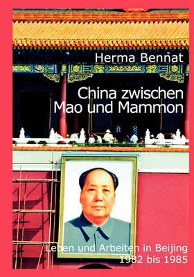 China Zwischen Mao Und Mammon (Paperback)