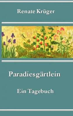 Paradiesg Rtlein (Paperback)