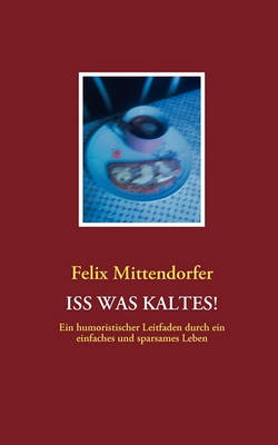 ISS Was Kaltes! (Paperback)