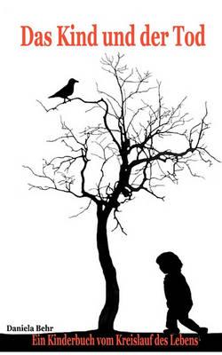Das Kind und der Tod (Paperback)