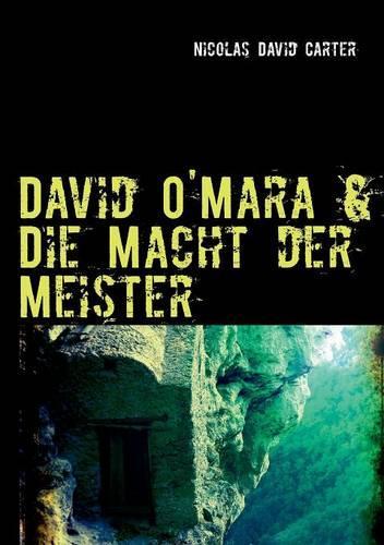 David O'Mara & Die Macht Der Meister (Paperback)