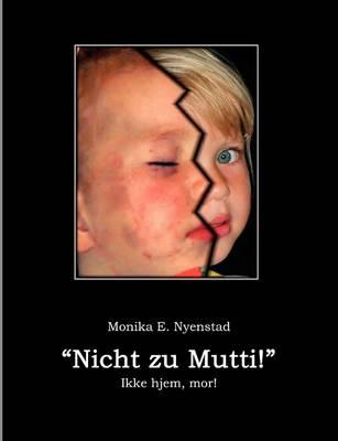 Nicht Zu Mutti! (Paperback)
