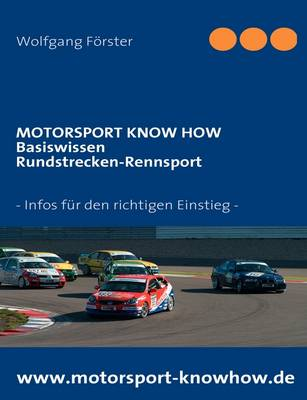 Motorsport Know How - Basiswissen Rundstreckenrennsport (Paperback)