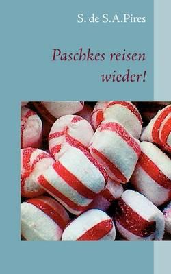 Paschkes Reisen Wieder! (Paperback)