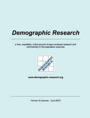 Demographic Research, Volume 16 (Paperback)
