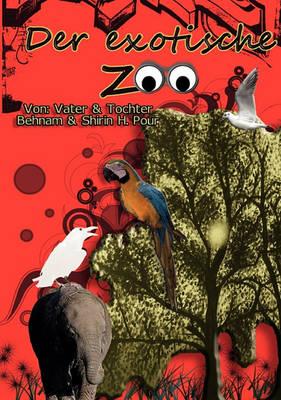 Der Exotische Zoo (Paperback)