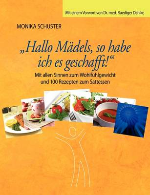 Hallo Madels, So Habe Ich Es Geschafft! (Paperback)
