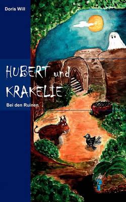 Hubert Und Krakelie (Paperback)