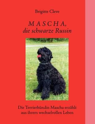 Mascha, Die Schwarze Russin (Paperback)