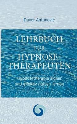 Lehrbuch Hypnosetherapie (Paperback)