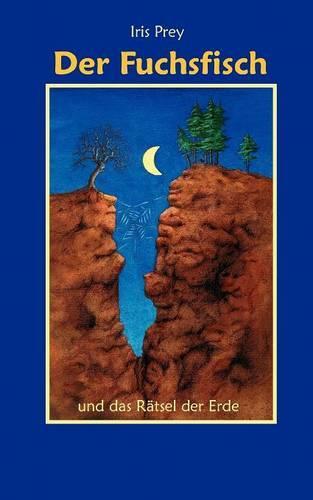 Der Fuchsfisch Und Das R Tsel Der Erde (Paperback)
