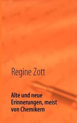 Alte Und Neue Erinnerungen, Meist Von Chemikern (Paperback)