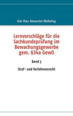 Lernvorschlage fur die Sachkundeprufung im Bewachungsgewerbe gem. 34a GewO (Paperback)