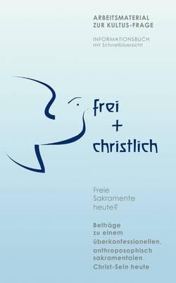 Frei ] Christlich (Paperback)