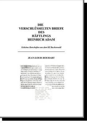 Die Verschl Sselten Briefe Des H Ftlings Heinrich Adam (Paperback)