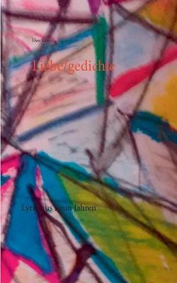 Liebe/Gedichte (Paperback)