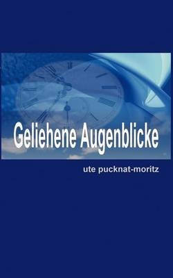 Geliehene Augenblicke (Paperback)