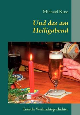 Und Das Am Heiligabend (Paperback)