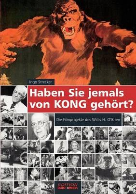 Haben Sie Jemals Von Kong Geh Rt? (Paperback)
